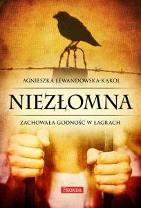 Agnieszka Lewandowska - Kąkol - Niezłomna. Zachowała godność w łagrach