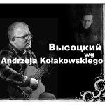 Andrzej Kołakowski - Wysocki według Kołakowskiego