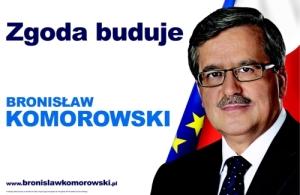 """Bronisław Komorowski """"Zgoda buduje"""""""