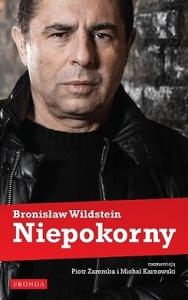"""Bronisław Wildstein - """"Niepokorny"""""""