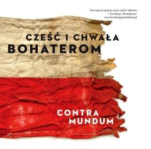 Contra Mundum - Cześć i chwała bohaterom