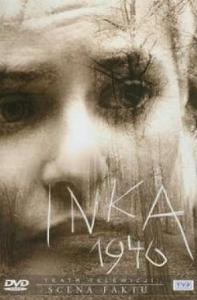 Inka 1946 - Ja jedna zginę