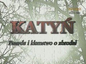 Film - Katyń. Prawda i kłamstwo o zbrodni