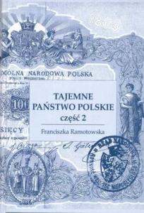Franciszka Ramotowska - Tajemne państwo polskie w Powstaniu styczniowym