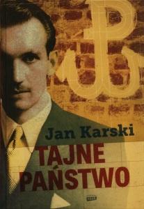 "Jan Karski - ""Tajne państwo"""