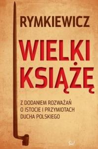 Jarosław Marek Rymkiewicz - Wielki Książę