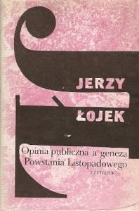 Jerzy Łojek - Opinia publiczna a geneza Powstania listopadowego