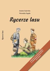 """Joanna Gajewska, Weronika Zaguła - """"Rycerze lasu"""""""