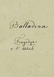 Juliusz Słowacki - Balladyna - rękopis
