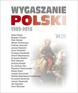 """Książka - """"Wygaszanie Polski"""""""