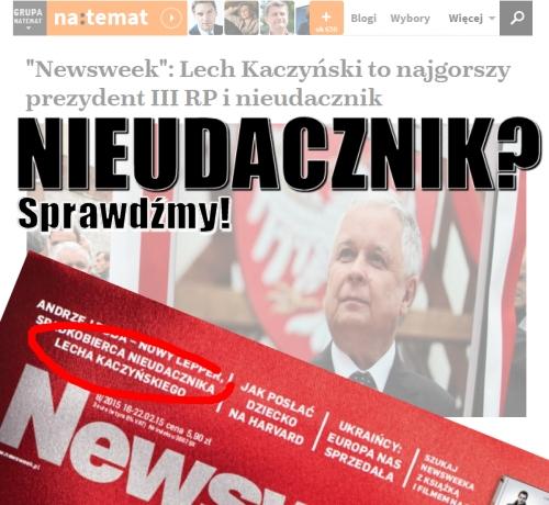 Lech Kaczyński - nieudacznik?