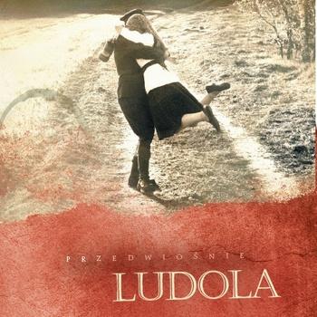 Ludola: Przedwiośnie