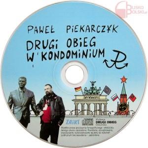 Paweł Piekarczyk – Drugi obieg w kondominium