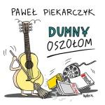 """Paweł Piekarczyk - """"Dumny oszołom"""""""