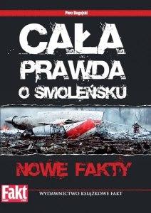 Piotr Bugajski - Cała prawda o Smoleńsku. Nowe fakty
