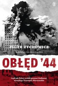 Piotr Zychowicz Obłęd 44