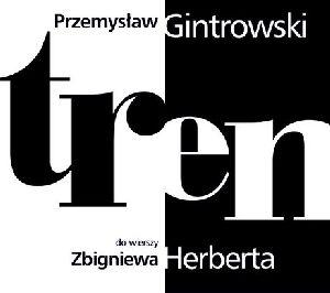 """Przemysław Gintrowski - """"Tren"""""""