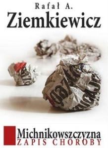 Rafał Ziemkiewicz - Michnikowszczyzna