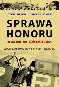 Sprawa honoru. Dywizjon 303 Kościuszkowski