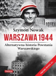 """Szymon Nowak - """"Warszawa 1944"""""""