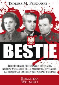 """Tadeusz Płużański - """"Bestie"""""""
