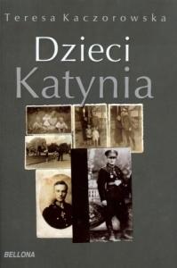 Teresa Kaczorowska - Dzieci Katynia