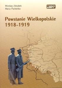 Wiesław Zdziabek, Maria Pacholska - Powstanie wielkopolskie 1918-1919