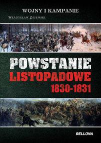 Władysław Zajewski - Powstanie listopadowe 1830-1831