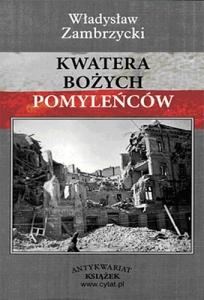 Władysław Zambrzycki - Kwatera bożych pomyleńców